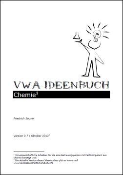 VWA-Ideenbuch Chemie (Themensammlung für eine vorwissenschaftliche Arbeit aus Chemie)