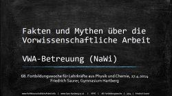 20140227-Fakten-und-Mythen-vorwissenschaftliche-Arbeit-vwa
